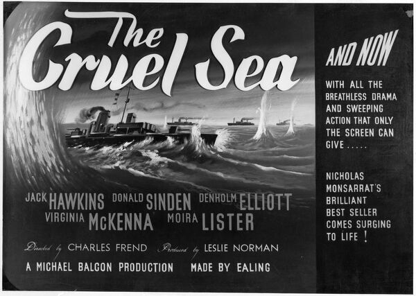 A rare black and white version of poster artwork for Charles Frend's The Cruel Sea produced by Ealing Studios and based on Nicholas Montsarrat's novel