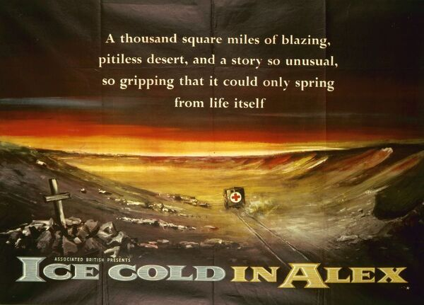 A particularly atmospheric and scarce design to promote the UK release of Ice Cold In Alex (1958), the film was retitled 'Desert Attack' for its US release