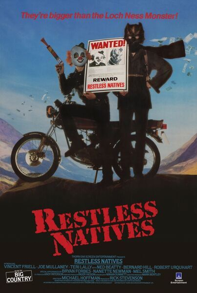 The UK One Sheet poster for Restless natives (1985) directed by Michael Hoffman